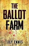The Ballot Farm