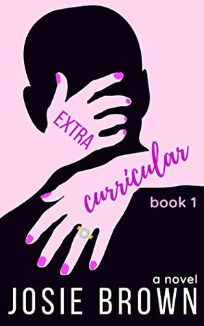 Extracurricular - Book 1 of 3: A Laugh-Out-Loud Series about Young Love, a College Admissions Cheating Scandal, and Parents Behaving Badly