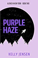 Purple Haze (Aliens in New York #2)