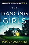 The Dancing Girls (Detective Jo Fournier, #1)