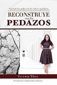 RECONSTRUYE CON LOS PEDAZOS