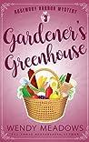 Gardener's Greenhouse (Rosemary Harbor #3)