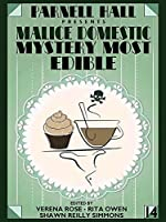 Parnell Hall Presents Malice Domestic: Murder Most Edible