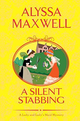 A Silent Stabbing (A Lady & Lady's Maid Mystery #5)
