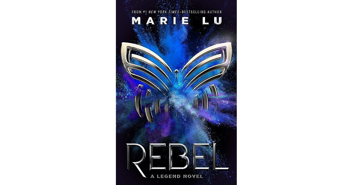 Teen rebels seeking for justice in legend a novel by marie lu