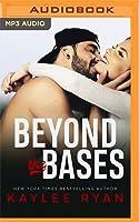 Beyond the Bases