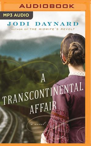 A Transcontinental Affair by Jodi Daynard