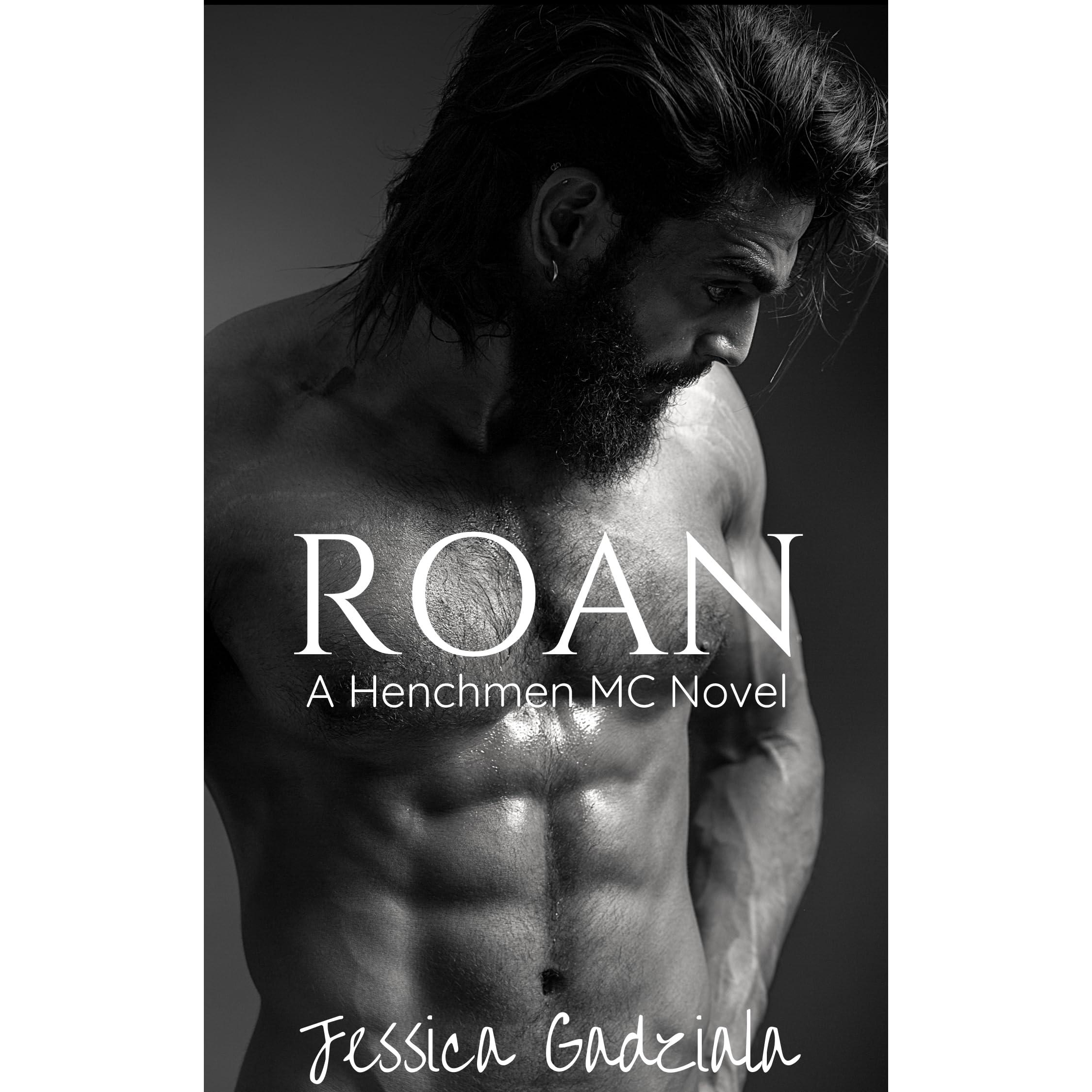 Roan (The Henchmen MC, #17) by Jessica Gadziala