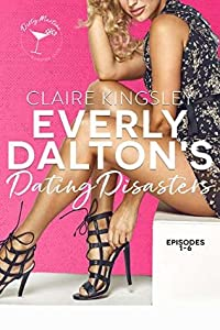 Everly Dalton's Dating Disasters (Dirty Martini Running Club #0.5)