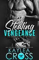 Stealing Vengeance (Vengeance, #1)