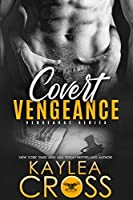 Covert Vengeance (Vengeance, #2)