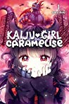 Kaiju Girl Caramelise, Vol. 1