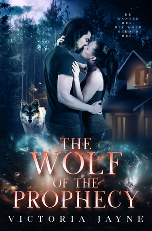 The Wolf of the Prophecy (The Prophecy Trilogy, #2)