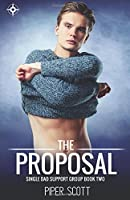 The Proposal (Single Dad Support Group)