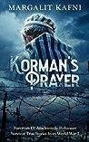 Korman's Prayer: Survivors Of Auschwitz & Holocaust Survivor True Stories from World War 2