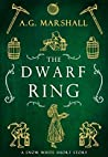 The Dwarf Ring (Once Upon a Short Story, #4)