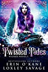 Twisted Tides (Wicked Waves, #1)