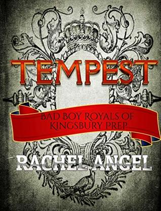 Tempest (Bad Boy Royals of Kingsbury Prep #1)