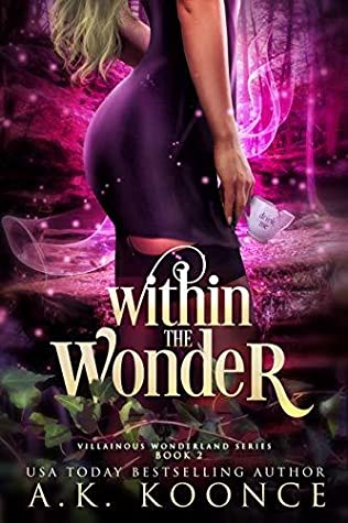 Within the Wonder by A.K. Koonce