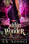 Within the Wonder (Villainous Wonderland #2)