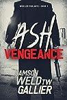 Ash Vengeance (Wexler Vigilante Book 1)