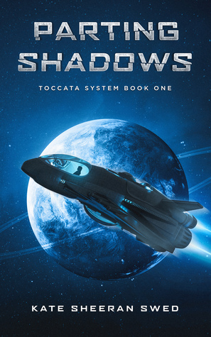 Parting Shadows (Toccata System #1)