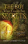 The Boy Who Could See Secrets (The Magic People Book 1)