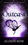 Outcast (Tales of an Outcast Faerie #0.5)