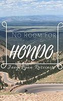 No Room for Hondo
