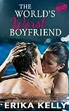 The World's Worst Boyfriend (Bad Boyfriend, #1)