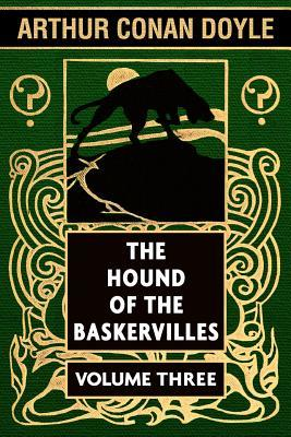 The Hound of the Baskervilles VOL 3