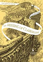 The Missing of Clairedelune (The Mirror Visitor, #2)
