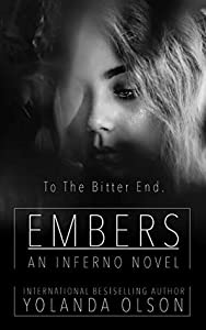 Embers: An Inferno Conclusion (Inferno #2.5)