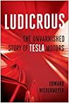 Ludicrous: The Un...
