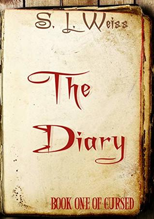 The Diary by S.L. Weiss