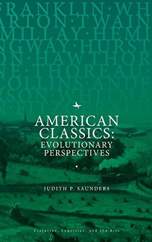 American Classics: Evolutionary Perspectives (Evolution, Cognition, and the Arts)