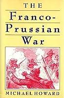 The Franco-Prussian War