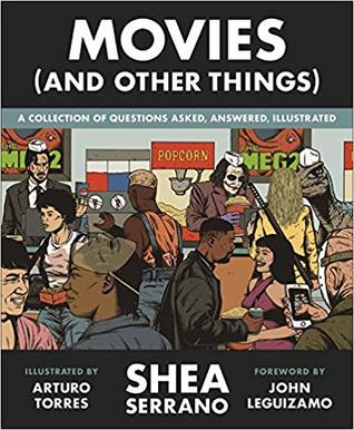 Image result for movies and other things shea serrano""