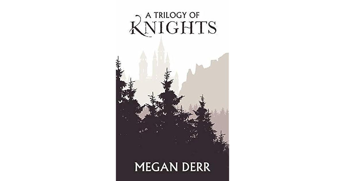 a trilogy of knights megan derr free download