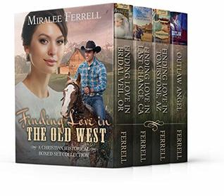 Finding Love in the Old West: A Christian Historical Boxed Set