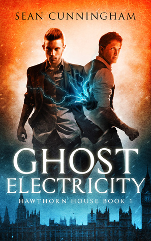 Ghost Electricity by Sean  Cunningham
