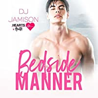 Bedside Manner (Hearts and Health, #2)