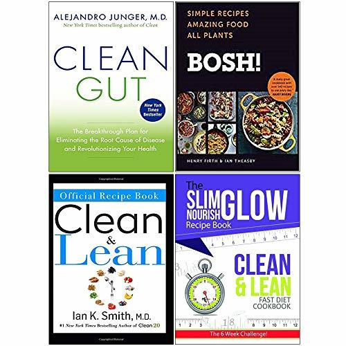 Clean Gut Bosh Simple Recipes The Official Clean Lean Recipe Book Clean And Lean Fast Diet Cookbook 4 Books Collection Set By Alejandro Junger