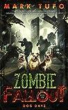 Dog Dayz (Zombie Fallout #12)