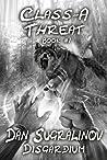 Class-A Threat (Disgardium, #1)