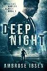 Deep Night (Detective Harlan Ulrich, #1)