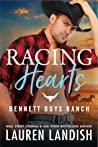 Review ebook Racing Hearts (Bennett Boys Ranch, #3) by Lauren Landish