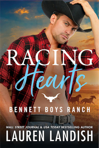 Racing Hearts (Bennett Boys Ranch)