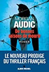De bonnes raisons de mourir by Morgan Audic