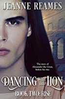 Rise (Dancing with the Lion #2)